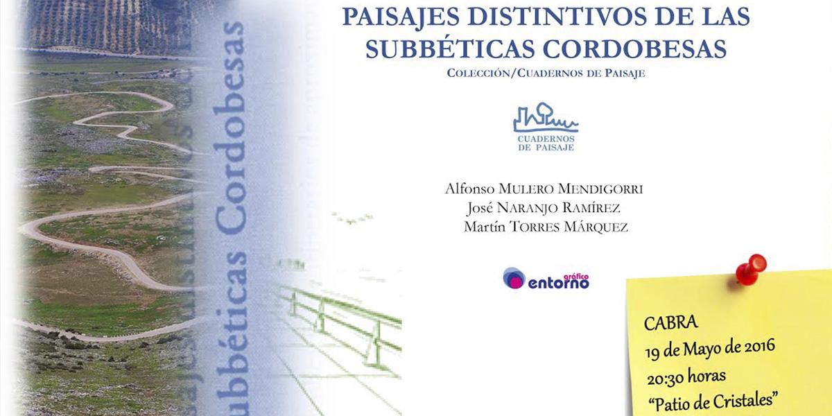 Presentación Paisajes Distintivos de las Subbeticas Cordobesas